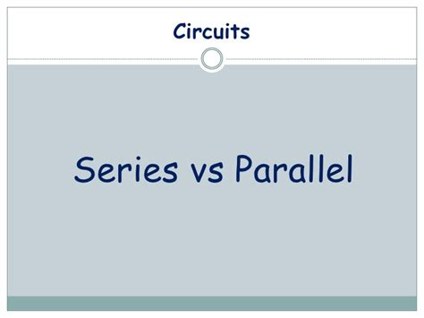 parallel circuits vs series parallel