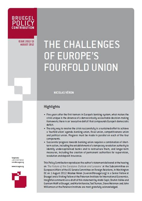 challenges of union the challenges of europe s fourfold union bruegel