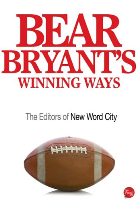 coach the of paul bryant books bryant quotes quotehd