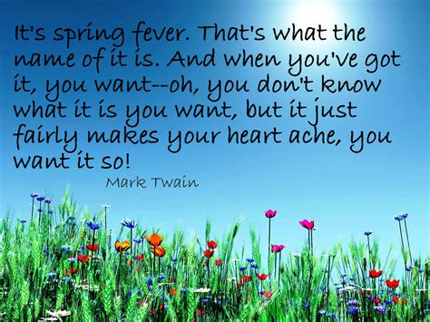 spring quotes spring fever quotes quotesgram