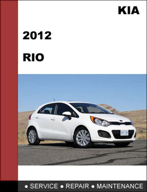 small engine repair manuals free download 2006 kia sedona spare parts catalogs kia rio 2012 factory service repair manual download download manu