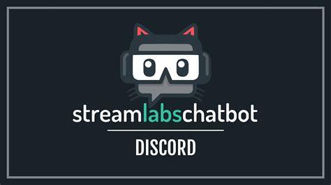 discord youtube stream bot streamlabs chatbot mit discord verbinden und bot nutzen