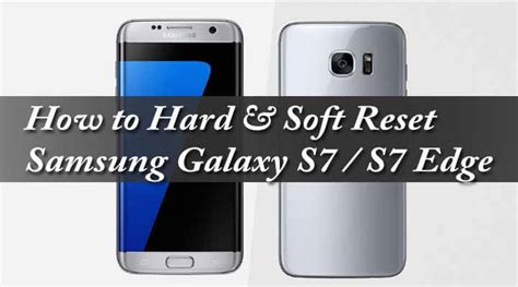 how to hard reset factory reset samsung galaxy ace 3 s7270 s7275 how to hard soft reset galaxy s7 s7 edge