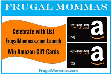 Win A Amazon Gift Card 2015 - win amazon gift cards for frugal mommas launch week