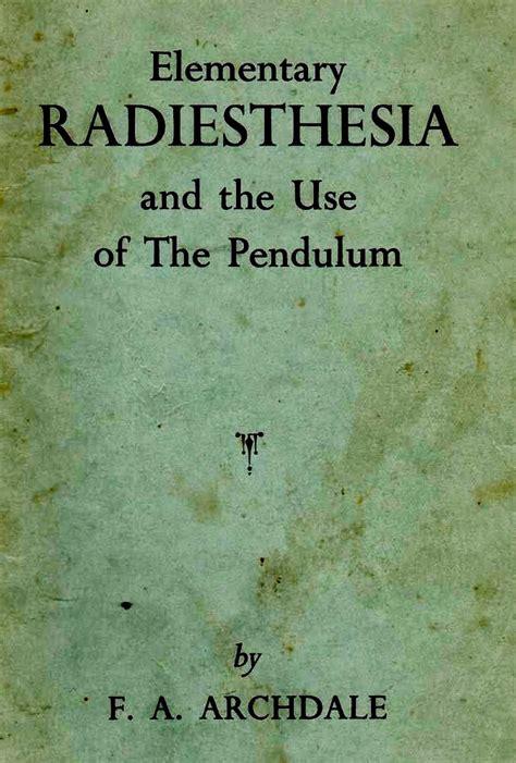 the swing of the pendulum jot101 radiesthesia the swing of the pendulum