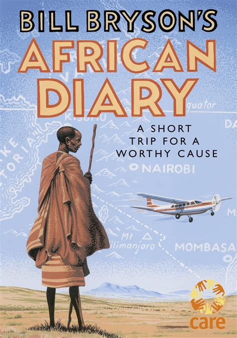 bill brysons african diary 0857524208 bill bryson s african diary penguin books australia