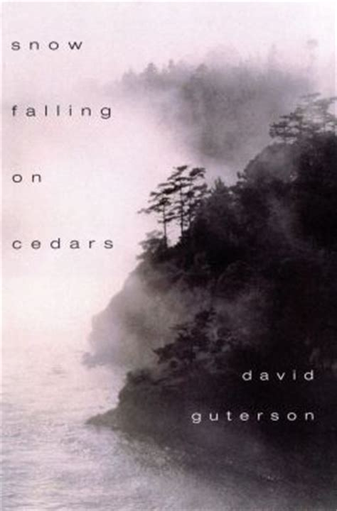 snow falling books snow falling on cedars by david guterson 9780547545080