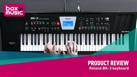 roland bk  keyboard review youtube