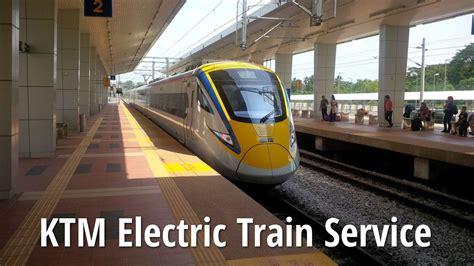 Ktm Ipoh To Penang Ktm Electric Service