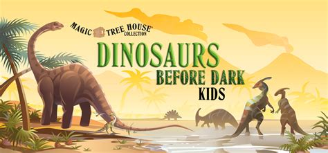 Magic Tree House Dinosaurs Before Book Report by Magic Tree House Dinosaurs Before Theatre International