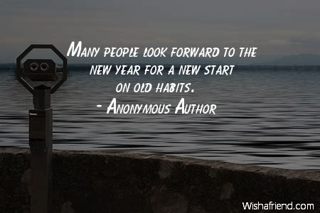 anonymous author quote  people      year    start   habits