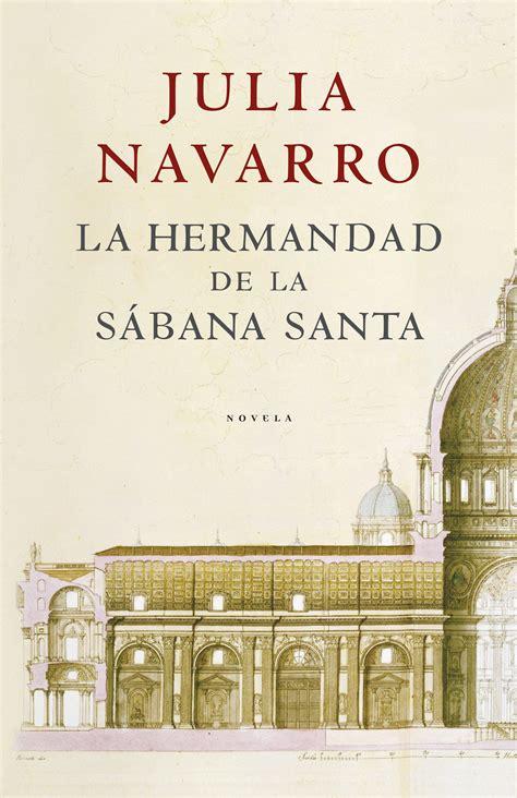 julia navarro descargas de libros gratis descargar la hermandad de la s 225 bana santa ebook 183 ebooks 183 el