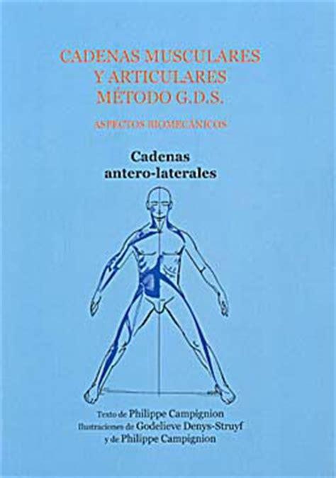 cadenas musculares gds libros cadenas musculares y articulares metodo g d s cadenas