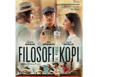 film filosofi kopi cinemaindo seru filosofi kopi sudah bisa dinikmati hari ini