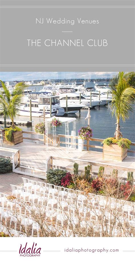 intimate wedding venues in central nj the channel club monmouth nj
