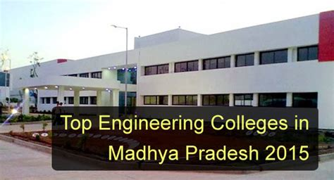 Top 5 Mba Colleges In Bhopal by Top Engineering Colleges In Jabalpur 2015
