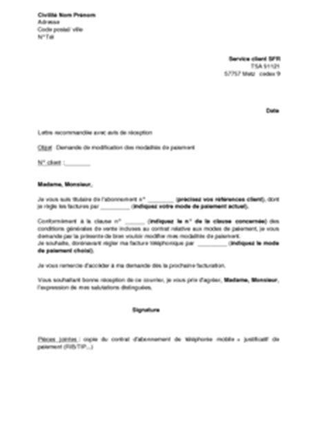 Demande De Paiement Lettre Exemple Gratuit De Lettre Demande Modification Modalit 233 S Paiement Sfr