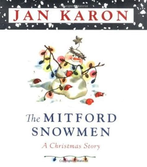 the mitford book review the mitford snowmen by jan karon reviews discussion bookclubs lists