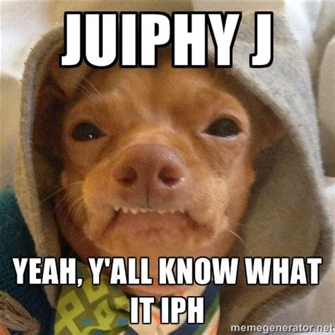 Phteven Dog Meme - phteven dog juiphy j yeah y all know what it iph dark horse juicy j yeah y all know