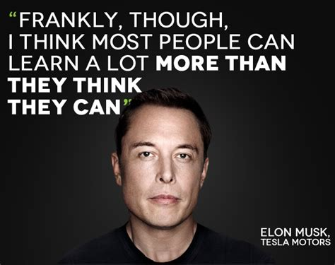 elon musk quotes tesla be inspired elon musk tesla motors on leadership be