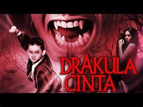 film drama bioskop terbaik film drakula cinta bioskop indonesia terbaru 2014 youtube