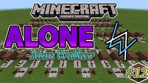 alan walker versi indonesia alone alan walker noteblock song 12 minecraft pe