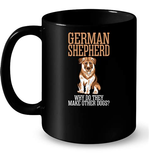 where do they sell puppies german shepherd why do they make other dogs t shirt buy t shirts sell teenavi