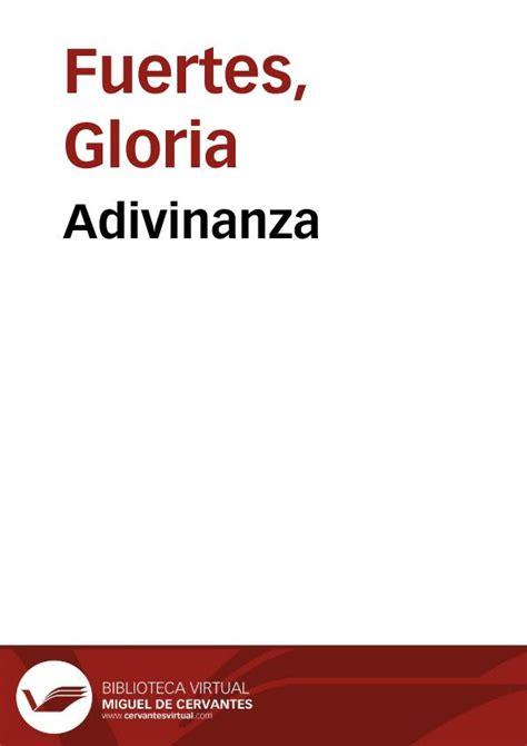adivinanzas de gloria 8430567046 adivinanza gloria fuertes biblioteca virtual miguel de cervantes