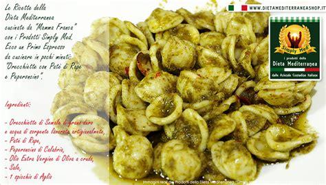 cucina mediterranea ricette ricetta di primo espresso orecchiette con pate di