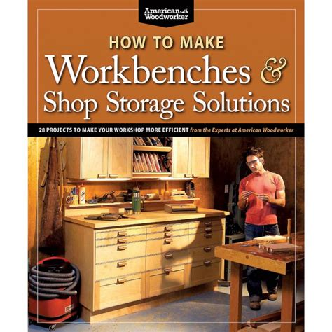workbenches  shop storage solutions book