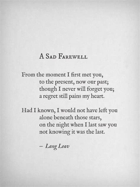Goodbye Letter Sle For A Loved One 1000 Sad Quotes On Deserve Better Sad