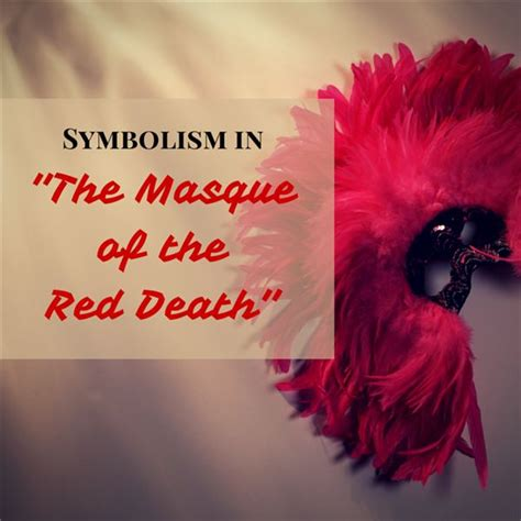 masque of the red death color symbolism a guide to symbols in quot the masque of the red death quot rooms