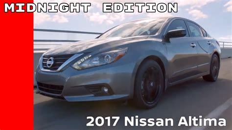 nissan altima 2017 black edition 2017 nissan altima sr midnight edition youtube