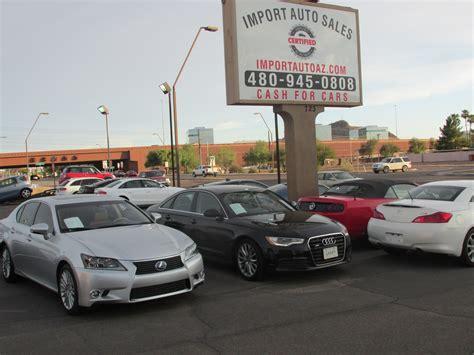 certified import auto sales phoenix az read consumer reviews browse    cars  sale