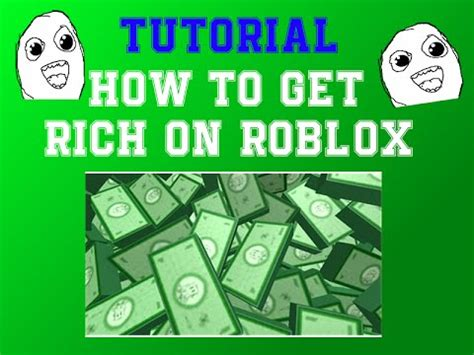tutorial hack get rich roblox how to become rich on roblox no hacks youtube