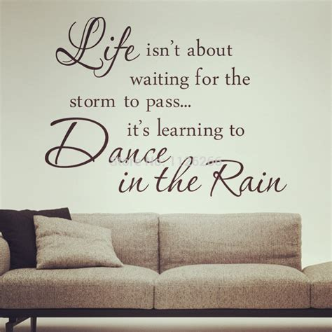 inspirational quotes decor for the home inspirational quotes dance in the rain removable wall