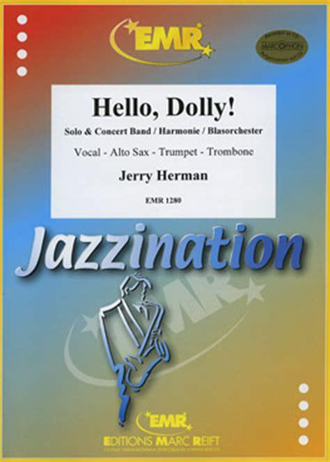 hello dolly testo musicainfo net dettagli hello dolly 9314002