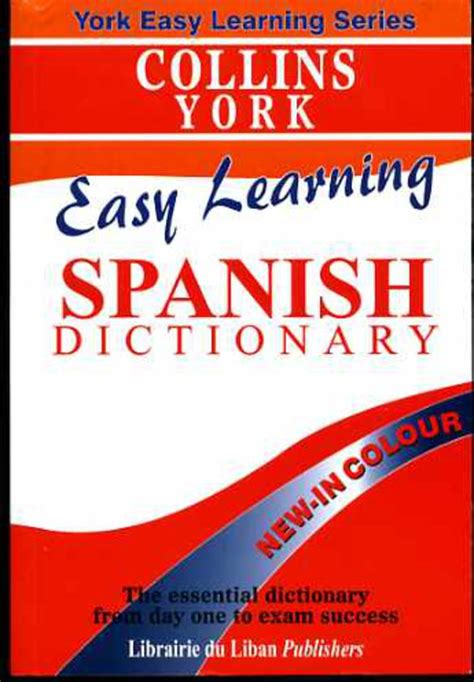 easy learning spanish dictionary 0007530943 collins easy learning spanish dictionary anon