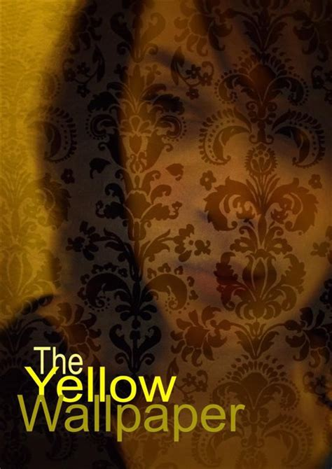the yellow wallpaper google books gothicstories characters the yellow wallpaper