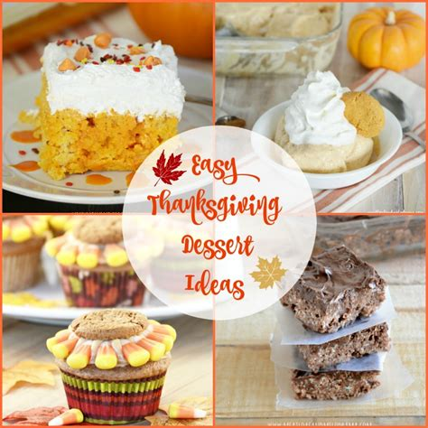 10 easy thanksgiving dessert ideas meatloaf and melodrama
