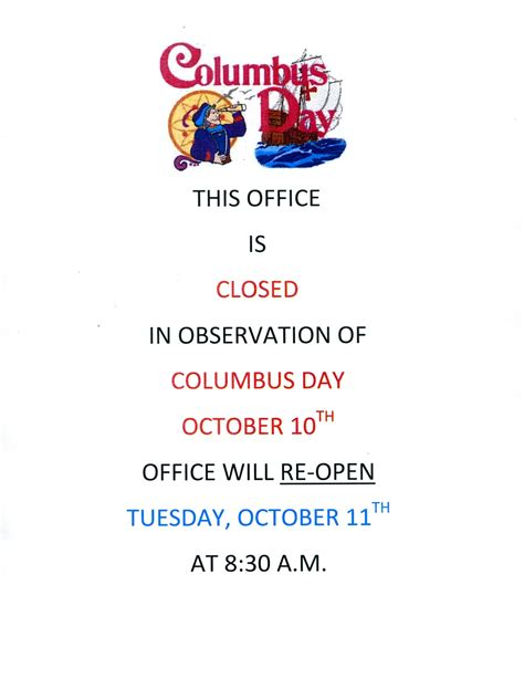 Is The Post Office Closed On Columbus Day by Chamber Office Is Closed Monday October 10th Greater