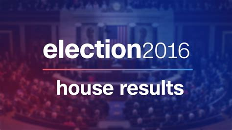 2016 house elections house election results 2016