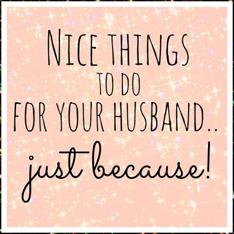 New Things To Do With Your Blush by Things To Do For Your Husband Marriage Relationship