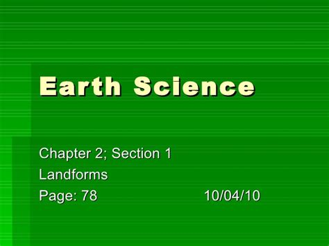 section 1 1 what is science earth science chapter 2 sec 1 landforms