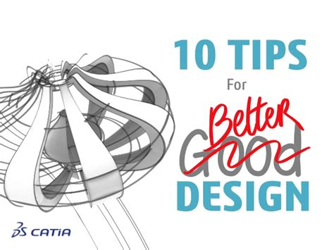 10 Tips For Designing A by 10 Tips For Better Design