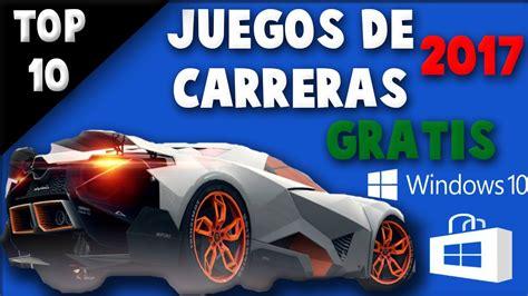 juegos de cars gratis top 10 mejores juegos de carreras para windows 10 gratis