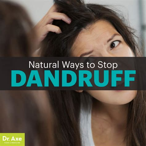 how to get rid of dandruff how to get rid of dandruff 10 remedies dr axe