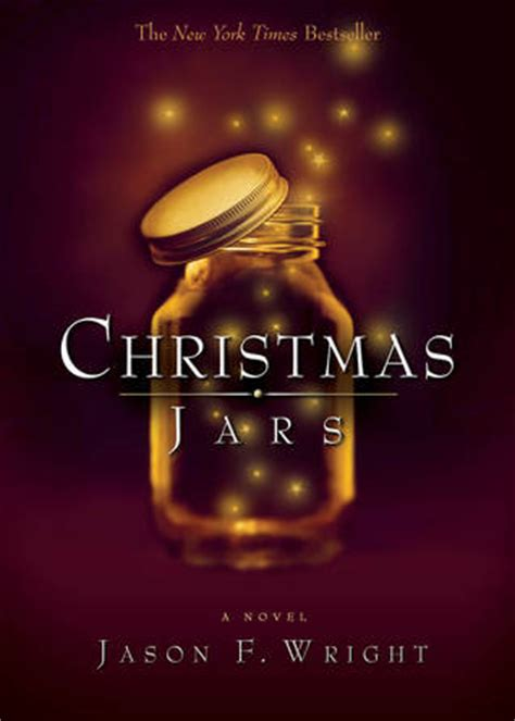 christmas jars by jason f wright reviews discussion