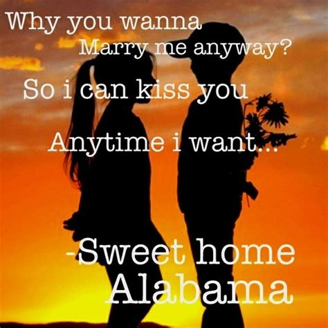 sweet home alabama this quote awesome stuff