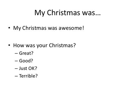 how was i how was your christmas2